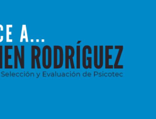 Conoce a … Carmen Rodríguez – Directora de Selección y Evaluación de Psicotec