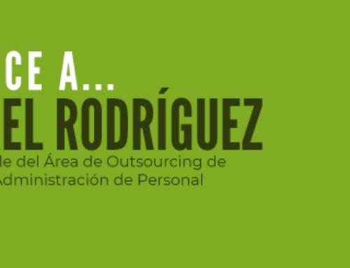 Conoce a… Israel Rodríguez – Responsable del Área de Outsourcing de Nómina y Administración de Personal
