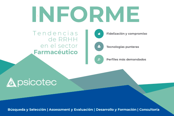 Informe: Los Recursos Humanos en el sector Farmacéutico español
