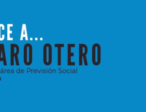 Conoce a…  Álvaro Otero – Director del Área de Previsión Social en Gestolasa